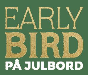 Early bird på julbord